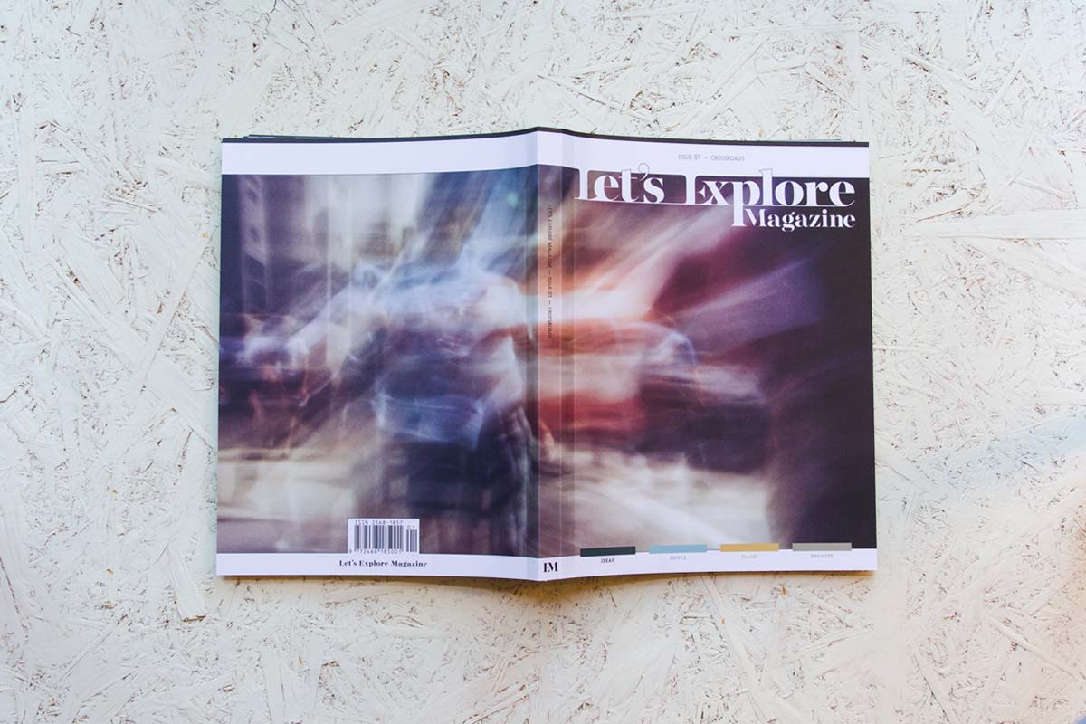 Let's Explore Magazine Issue 01: Crossroads
